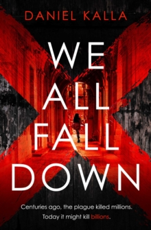 We All Fall Down : The gripping, addictive page-turner of 2019 from the international bestseller, Paperback / softback Book