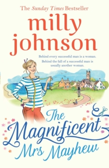 The Magnificent Mrs Mayhew : The top five Sunday Times bestseller - discover the magic of Milly, Hardback Book