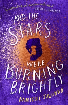 And the Stars Were Burning Brightly, Paperback / softback Book