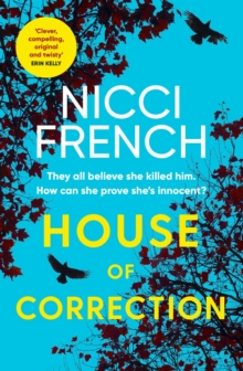 House of Correction : A twisty and shocking thriller from the master of psychological suspense, Paperback / softback Book