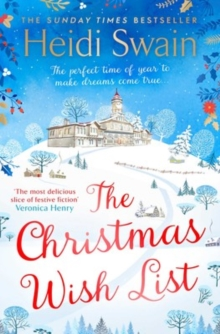 The Christmas Wish List : The perfect feel-good festive read to settle down with this winter, Paperback / softback Book