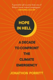 Hope in Hell : A decade to confront the climate emergency, EPUB eBook