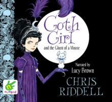 Goth Girl and the Ghost of a Mouse, CD-Audio Book