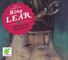 The Story of King Lear, CD-Audio Book