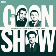 The Goon Show Compendium Volume Nine: Vintage Goons, CD-Audio Book
