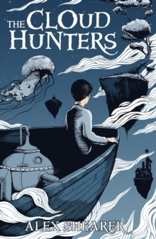 The Cloud Hunters, Paperback Book