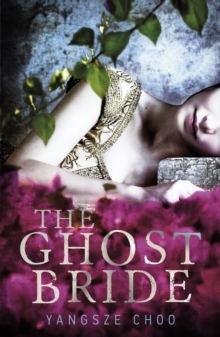 The Ghost Bride, Paperback Book