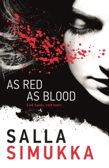 As Red As Blood, Paperback / softback Book