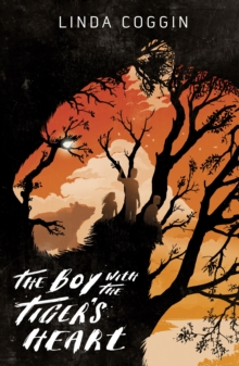 The Boy with the Tiger's Heart, Hardback Book
