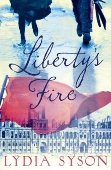 Liberty's Fire, Paperback / softback Book
