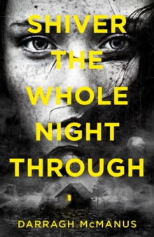 Shiver the Whole Night Through, Paperback Book