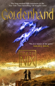 Goldenhand : The Old Kingdom 4, Paperback / softback Book