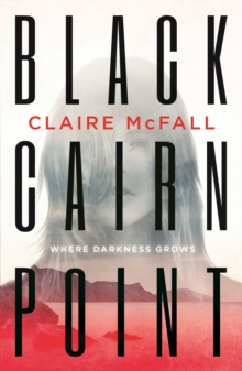 Black Cairn Point : Winner of the Scottish Teenage Book Prize 2017, Paperback Book