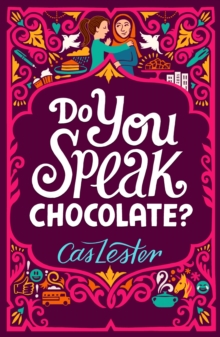 Do You Speak Chocolate? : Perfect for fans of Jacqueline Wilson, Paperback / softback Book