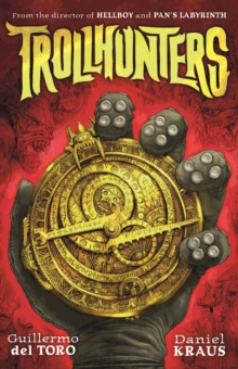 Trollhunters : The Book That Inspired the Netflix Series, Paperback Book