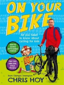 On Your Bike : All You Need to Know About Cycling for Kids, Spiral bound Book