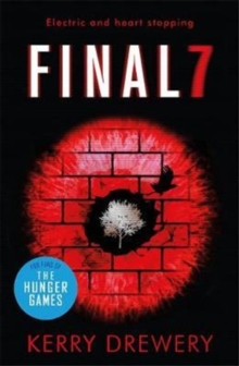 Final 7 : The electric and heartstopping finale to Cell 7 and Day 7, Paperback / softback Book