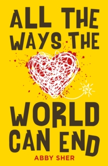 All the Ways the World Can End, Paperback / softback Book