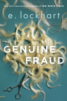 Genuine Fraud : A masterful suspense novel from the author of the unforgettable bestseller We Were Liars, Hardback Book