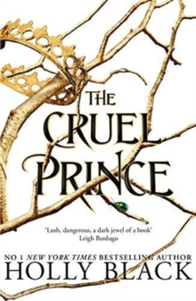 The Cruel Prince (The Folk of the Air), Paperback / softback Book