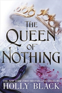 The Queen of Nothing (The Folk of the Air #3), Hardback Book