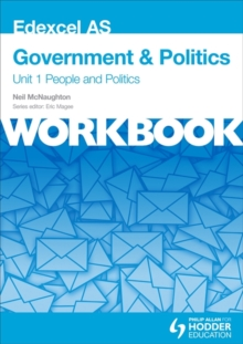 Edexcel AS Government & Politics Unit 1 Workbook: People and Politics, Paperback Book