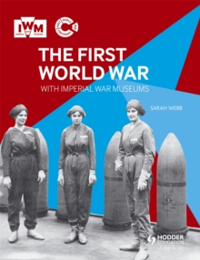 The First World War with Imperial War Museums, Paperback Book