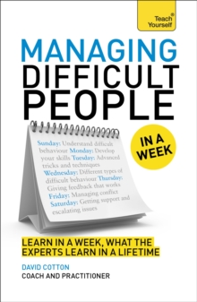 Managing Difficult People in a Week, Paperback Book
