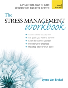 The Stress Management Workbook : A guide to developing resilience, Paperback / softback Book