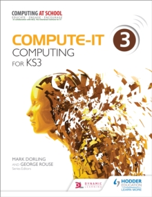 Compute-IT: Student's Book 3 - Computing for KS3, Paperback / softback Book