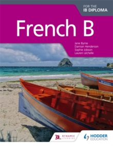 French B for the IB Diploma Student Book, Paperback Book