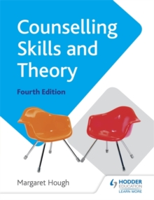 Counselling Skills and Theory 4th Edition, Paperback Book