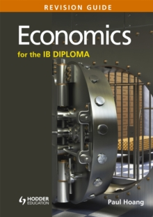 Economics for the IB Diploma Revision Guide : (International Baccalaureate Diploma), Paperback Book