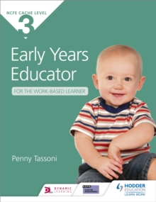CACHE Level 3 Early Years Educator for the Work-Based Learner, Paperback / softback Book