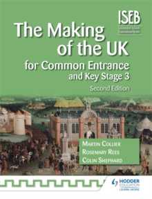 The Making of the UK for Common Entrance and Key Stage 3, Paperback Book
