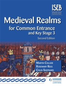 Medieval Realms for Common Entrance and Key Stage 3, Paperback Book