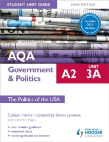 AQA A2 Government & Politics Student Unit Guide New Edition: Unit 3a The Politics of the USA Updated, Paperback Book