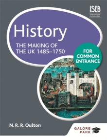 History for Common Entrance: the Making of the UK 1485-1750, Paperback Book