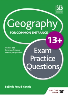 Geography for Common Entrance 13+ Exam Practice Questions, Paperback Book