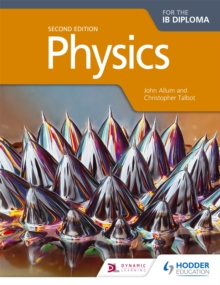 Physics for the IB Diploma Second Edition, Paperback Book