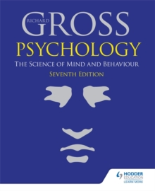 Psychology: The Science of Mind and Behaviour 7th Edition, Paperback Book