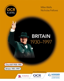 OCR A Level History: Britain 1930-1997, Paperback Book