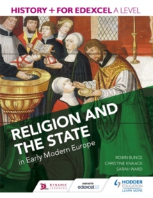 History+ for Edexcel A Level: Religion and the State in Early Modern Europe, Paperback Book