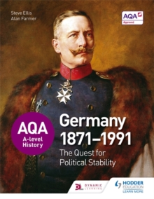 AQA A-Level History: The Quest for Political Stability: Germany 1871-1991, Paperback Book