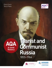 AQA A-Level History: Tsarist and Communist Russia 1855-1964, Paperback Book