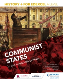 History+ for Edexcel A Level: Communist States in the Twentieth Century, Paperback Book