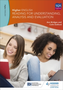 Higher English: Reading for Understanding, Analysis and Evaluation, Paperback Book