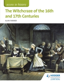 Access to History: The Witchcraze of the 16th and 17th Centuries, Paperback Book