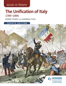 The Access to History: The Unification of Italy 1789-1896, Paperback Book