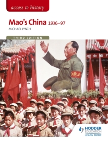 Access to History: Mao's China 1936-97 Third Edition, Paperback Book